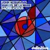 Manuel De La Mare & John Acquaviva - Sacrilicious (Preview Edit)