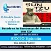 Ultimo Episodio: La Doctrina Sun tzu aplicado a la Gerencia de Sistemas