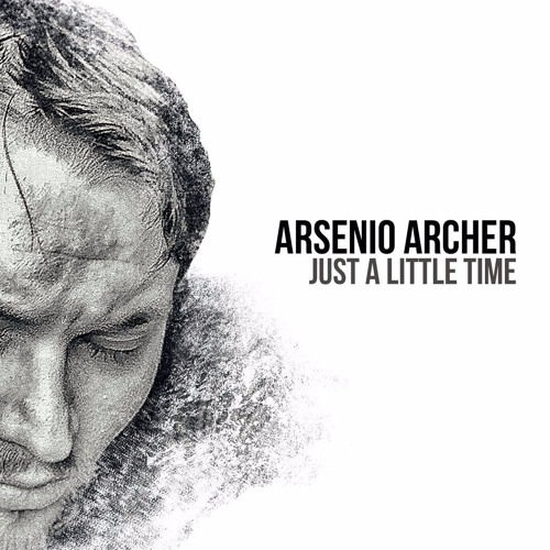 Arsenio Archer  - Just A Little Time