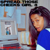 Spread Those Cheeks Girl Vol. 3 - Side B