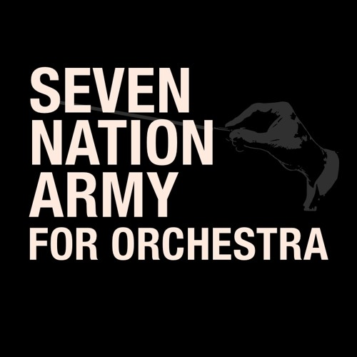 The White Stripes 'Seven Nation Army' For Orchestra by Walt Ribeiro