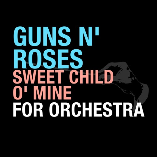 Guns N Roses 'Sweet Child O' Mine' For Orchestra by Walt Ribeiro