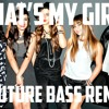 Fifth Harmony - That's My Girl (PedroBeatz Future Bass Remix)