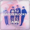 Alt - J - Breezeblocks (AYN Remix) #FREE DOWNLOAD#