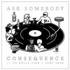 Consequence - Ask Somebody Ft. Ty Dolla $ign & Tony Yayo