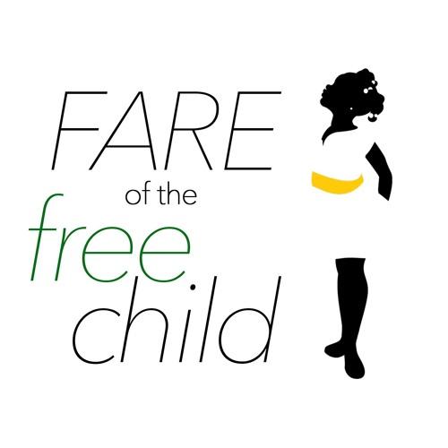 Fare of the Free Child Podcast