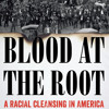 Download Blood at the Root by Patrick Phillips, read by Patrick Phillips Mp3