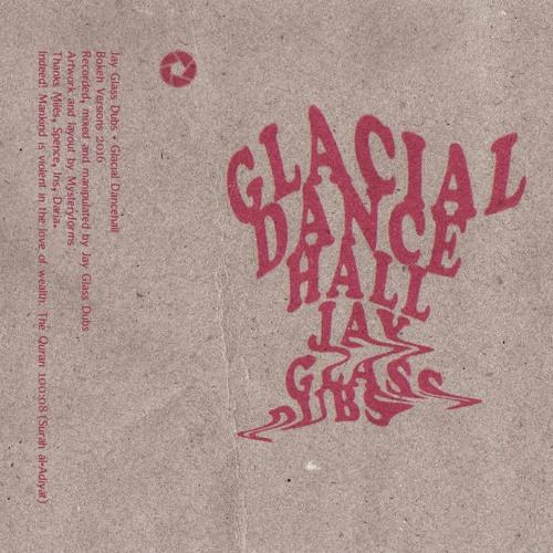 BKV 003 Jay Glass Dubs - Glacial Dancehall