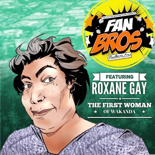 The First Woman Of Wakanda Featuring Roxane Gay