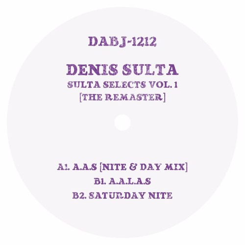 DENIS SULTA - SULTA SELECTS VOL. 1 [THE REMASTER] - DABJ-1212 RP