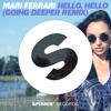 Mari Ferrari - Hello, Hello (Going Deeper Remix) [Out Now]