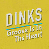 DINKS - Groove Is In The Heart (Rework) FREE DOWNLOAD