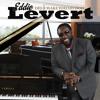 Eddie Levert - Did I Make You Go Ooh