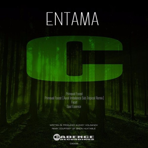 Entama - Primeval Forest (Cadence Recordings [CAD035])