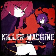 【SF2016】 KILLER MACHINE
