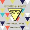 PJU ft. Javi - Coming Back (Tobtok Remix) mp3