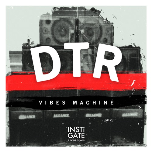 INSTiLP001 // DTR - Vibes Machine [Out Now]
