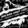 Skelecta ft. Hybrid Theory - Big Bad Wolf (Skelecta VIP) [Free Download]