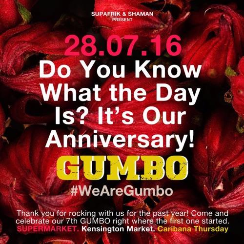 GUMBO 1 Year Anniversary Mixes!