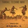 Tribal Techno Mix