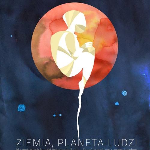Niemoralna Propozycja Ziemia Planeta Ludzi Ost By Ola Bilińska