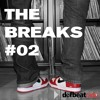 The Breaks #2