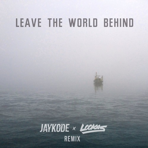Swedish House Mafia - Leave The World Behind (JayKode X Lookas Remix)