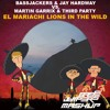 El Mariachi Lions In The Wild (Basejumpers Mashup) [BUY=FREE DOWNLOAD]
