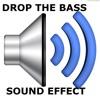 Drop the bass sound effect