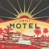 12 Reckless Kelly Sad Songs About You - Sunset Motel