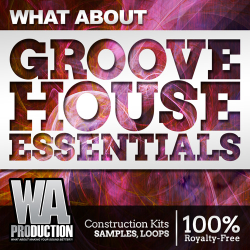 Groove House Essentials [Dannic, Dyro, Axwell style Kits