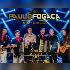 """""""De Chão Batido / Nossa Vaneira"""" - Paulo Fogaça e Grupo Gauderiando"""