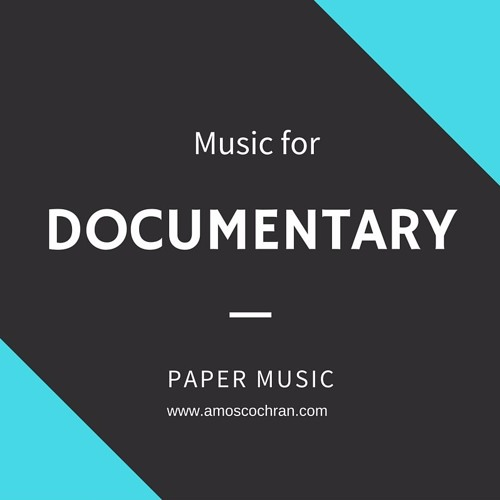 Music for Documentary Projects