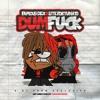 Famous Dex (Feat. Lite Fortunato) - Dum Fuck