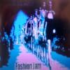 Fashion Jam (radio edit, mp3)
