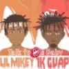 1K Guap - Talk To Me Baby Ft. Lil Mikey