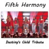 Fifth Harmony - Destiny's Child Tribute