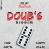 Dj Redfish, Vybz Kartel & Bounty Killer - Doub'6 Riddim (Remix) 2016