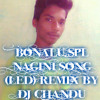BONALU SPL NAGINI (LED REMIX ) BY DJ CHANDU9154845134