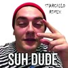 Download Suh Dude - Getter (StarChid Remix) Mp3