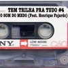 Cast #4 - O Som do Medo (Feat. Henrique Fajardo)