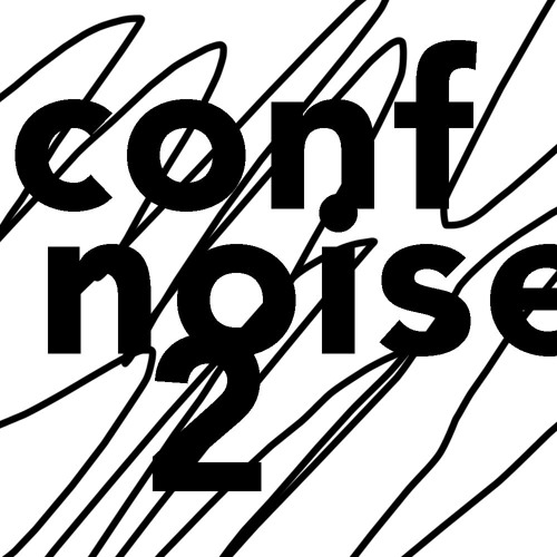 Conférence Noise II