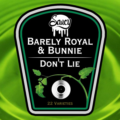 Barely Royal & Bunnie - Don't Lie (Saucy Selections Volume 3)