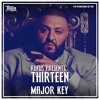 Rufus Presents Thirteen - DJ Khaled - Major Key