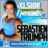 XLSIOR MYKONOS 2016 PODCAST ( SEBASTIEN TRIUMPH )