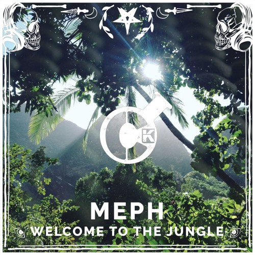 MEPH Feat. Jak Wilks - Welcome To The Jungle