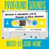 Download Profound Sounds Episode 4 - Live From Jaeger (Oslo, Norway) Mp3