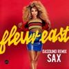 Sax- Fleur East (dasound remix)