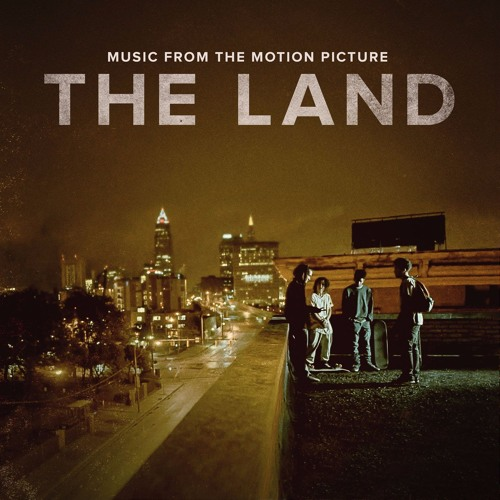 The Land (Official Motion Picture Soundtrack)