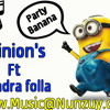 Chandra Folla Ft Minions - Banana 2016 (official Audio).MP3